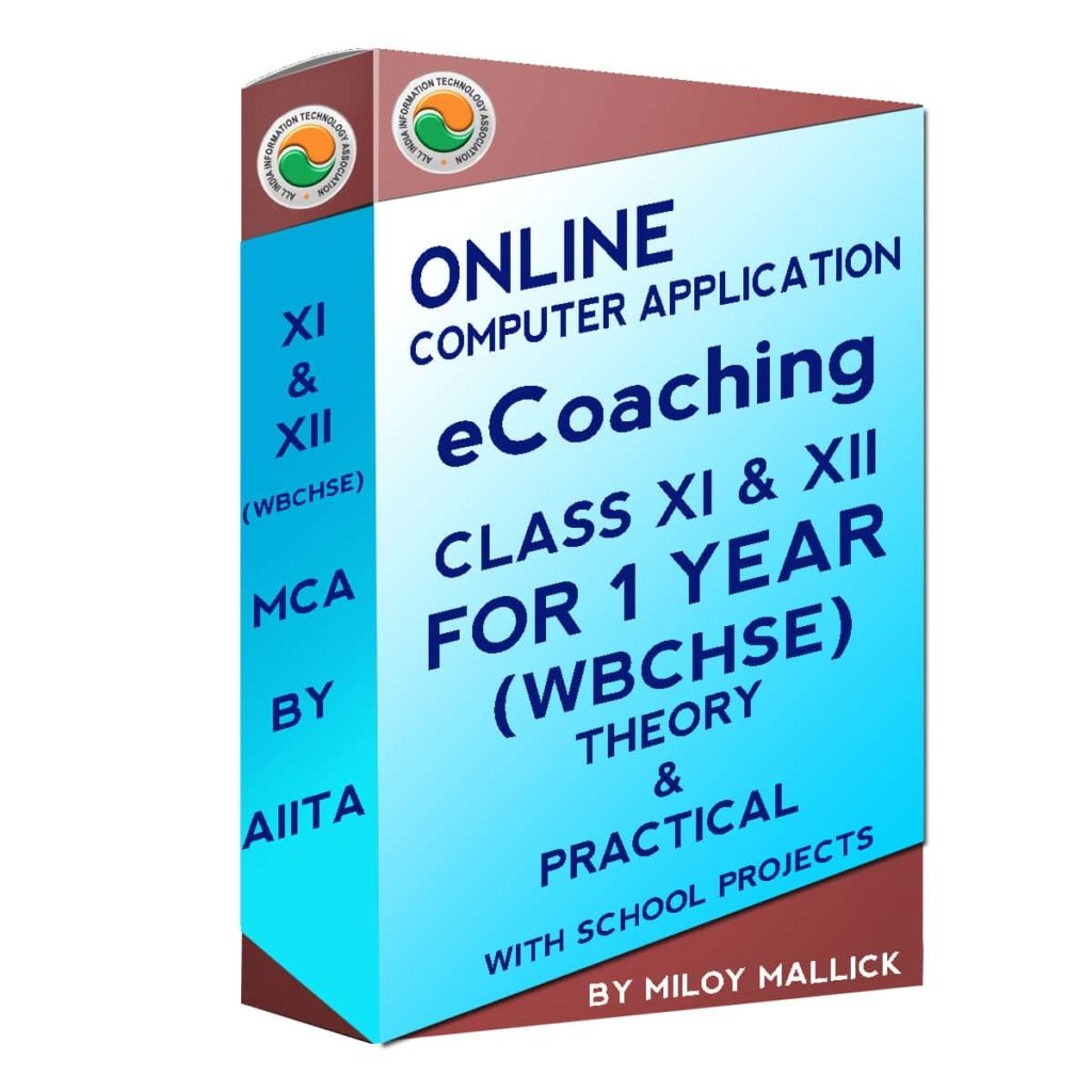 ONLINE WBCHSE COMPUTER APPLICATION CLASSES FOR XI AND XII